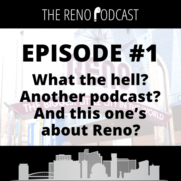 The Reno Podcast